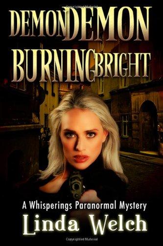 9781468104011: Demon Demon Burning Bright: Whisperings Paranormal Mystery