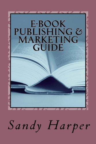 9781468107357: E-Book Publishing & Marketing Guide