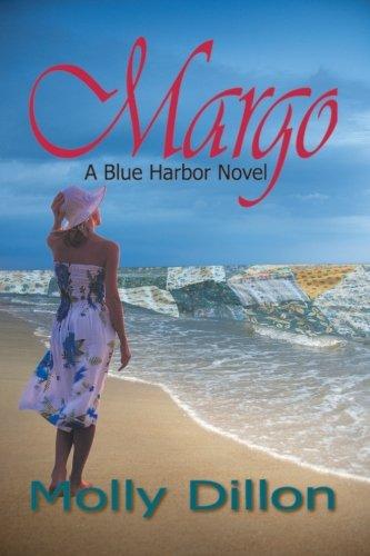 Margo: A Blue Harbor Novel: Dillon, Molly