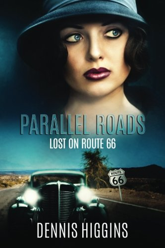 9781468109610: Parallel Roads (Lost on Route 66): A time travel thriller, based along Route 66.