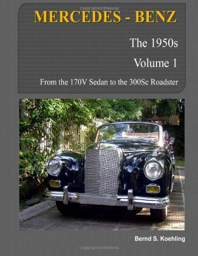 9781468110388: Mercedes-Benz, The 1950s, Volume 1