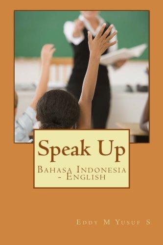 9781468112788: Speak Up: Bahasa Indonesia - English