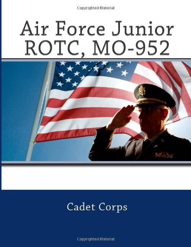 9781468112825: Air Force Junior ROTC, MO-952
