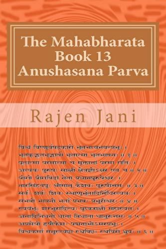 9781468114515: The Mahabharata Book 13 Anushasana Parva