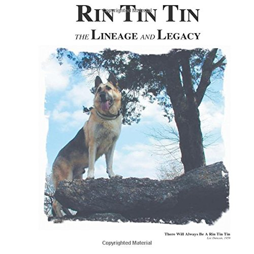 9781468114980: Rin Tin Tin: The Lineage and Legacy