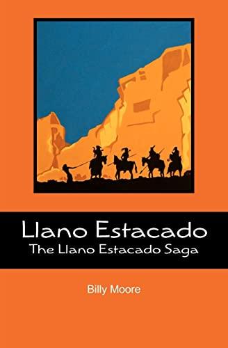9781468115284: Llano Estacado: The Llano Estacado Saga