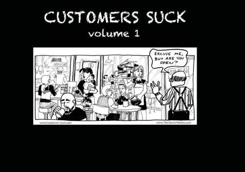 9781468115444: Customers Suck, Vol. 1