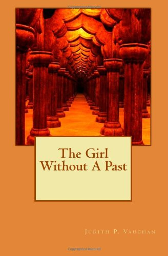 9781468115918: The Girl Without A Past