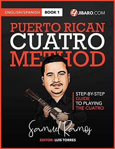 9781468118094: Puerto Rican Cuatro Method: Samuel Ramos: Volume 1