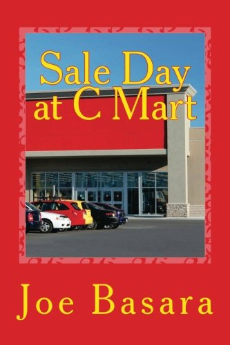 9781468118223: Sale Day at C Mart
