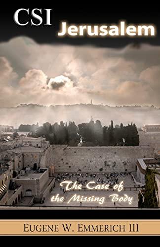 9781468119367: CSI Jerusalem: The Case of the Missing Body