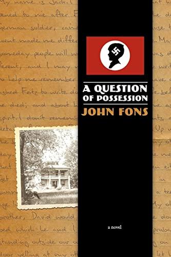 A Question of Possession - A Novel: Fons, John; Granberry,
