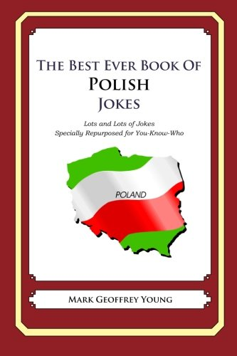 The Best Ever Book of Polish Jokes: Mark Geoffrey Young