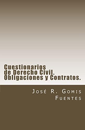 9781468126150: Cuestionarios de Derecho Civil para estudiantes y opositores. Obligaciones y Contratos.: Test de Derecho Civil (Spanish Edition)