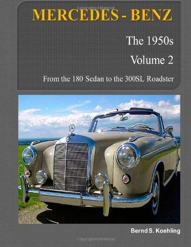 9781468126471: Mercedes-Benz, The 1950s, Volume 2