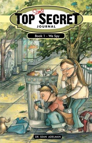 9781468126624: Sam's Top Secret Journal: Book One – We Spy