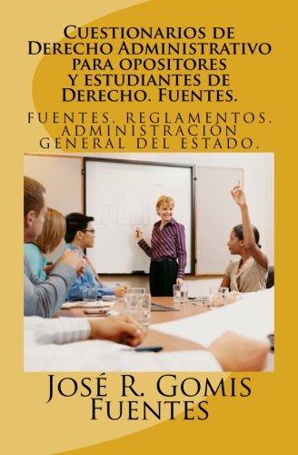 9781468127379: Cuestionarios de Derecho Administrativo para opositores y estudiantes de Derecho. Fuentes.: Tests de Derecho Administrativo: Volume 1