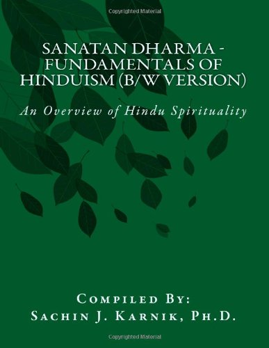 9781468127560: Sanatan Dharma - Fundamentals of Hinduism (B/W Version): An Overview of Hindu Spirituality