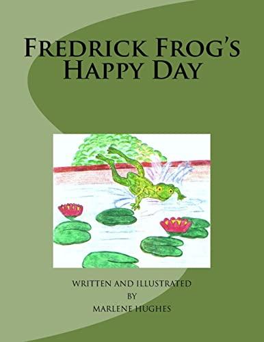 9781468127836: Fredrick Frogs Happy Day
