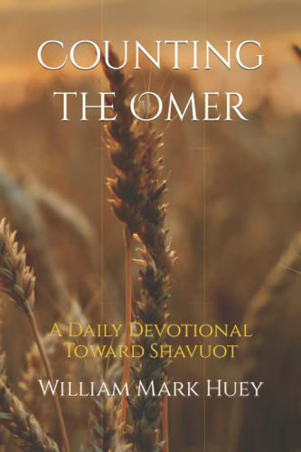 9781468127935: Counting the Omer: A Daily Devotional Toward Shavuot