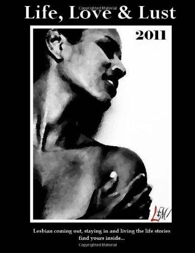 9781468128710: Life, Love & Lust 2011