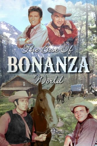 The Best of Bonanza World: A Book of Favourite Stories: Authors, Various