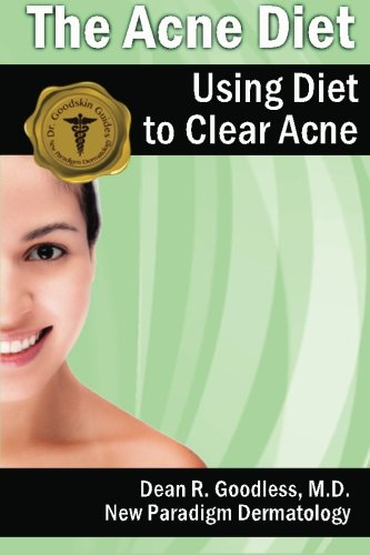 9781468130355: The Acne Diet: Using Diet to Clear Acne