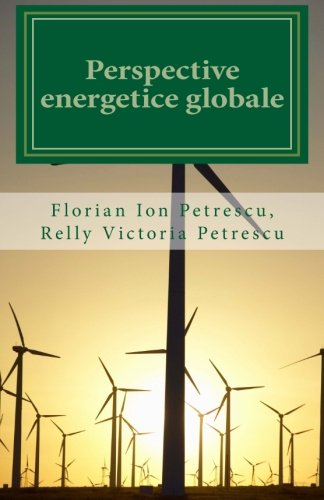 Perspective Energetice Globale (Paperback): Dr Florian Ion
