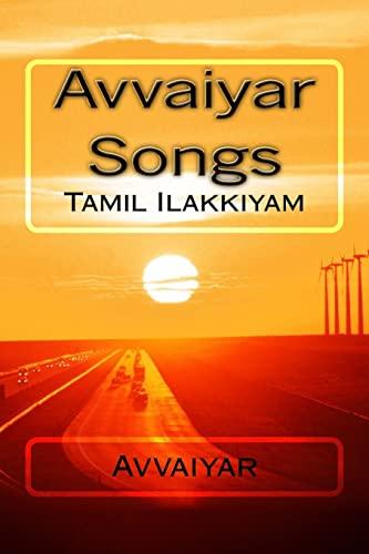 9781468131079: Avvaiyar Songs: Tamil Ilakkiyam: Volume 2
