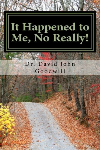 9781468131468: It Happened to Me, No Really!: True Stores of an English Gentleman who became an American.