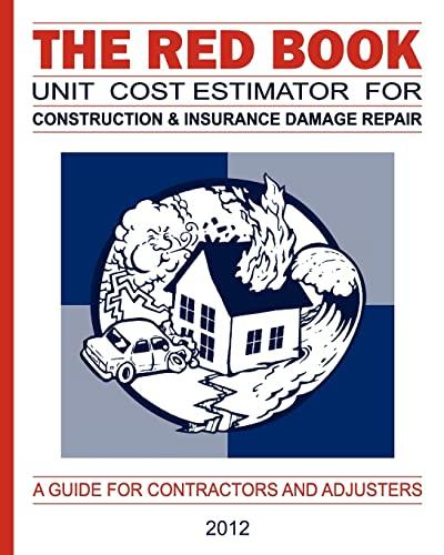 The Red Book Unit Cost Estimator For Construction & Insurance Damage Repair (Volume 24): Eugene...