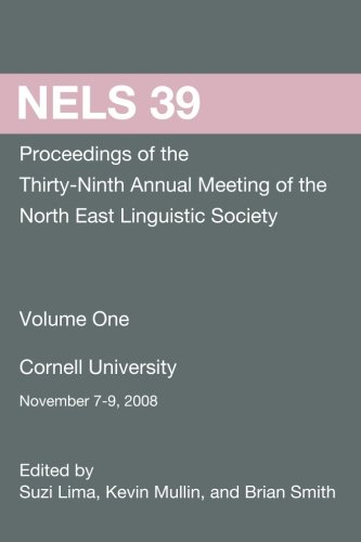 9781468132878: NELS 39: Proceedings of the 39th Annual Meeting of the North East Linguistic Society (Volume 1)