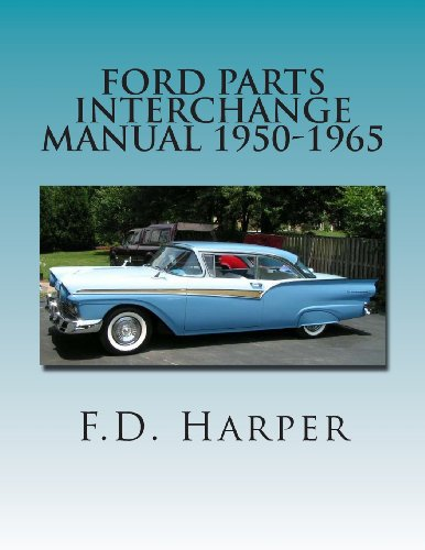 9781468134360: Ford Parts Interchange Manual 1950-1965