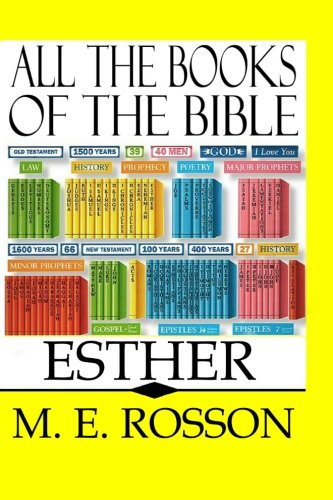All the Books of the Bible: ESTHER: M. E. Rosson