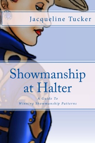 9781468135183: Showmanship At Halter: A Guide To Winning Showmanship Patterns