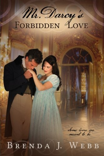 9781468137910: Mr. Darcy's Forbidden Love