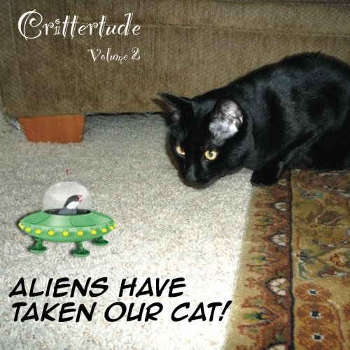 Crittertude: Aliens Have Taken Our Cat: David Martin