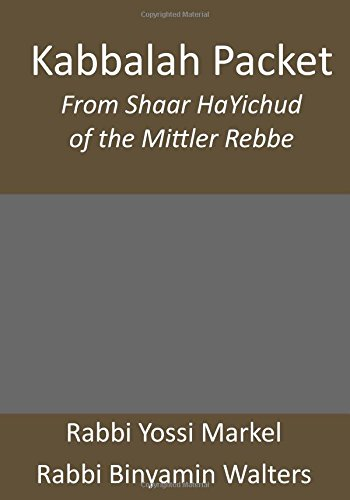 9781468138917: Kabbalah Packet: From Shaar HaYichud of the Mittler Rebbe