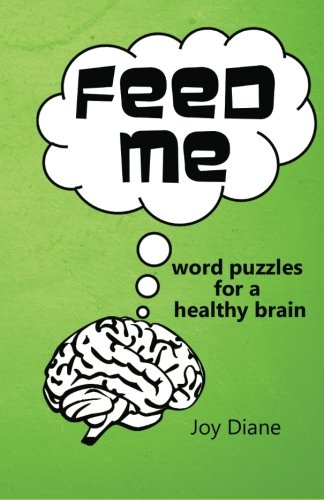 9781468142792: Feed Me: Word Puzzles for a Healthy Brain