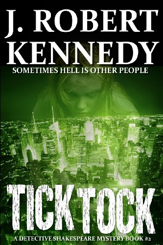 9781468142952: Tick Tock: A Detective Shakespeare Mystery: 2 (Detective Shakespeare Mysteries)