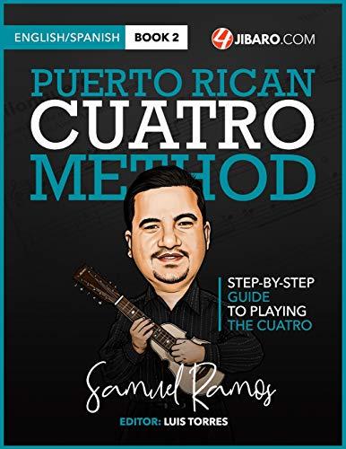 9781468143522: Puerto Rican Cuatro Method: Samuel Ramos: Volume 2