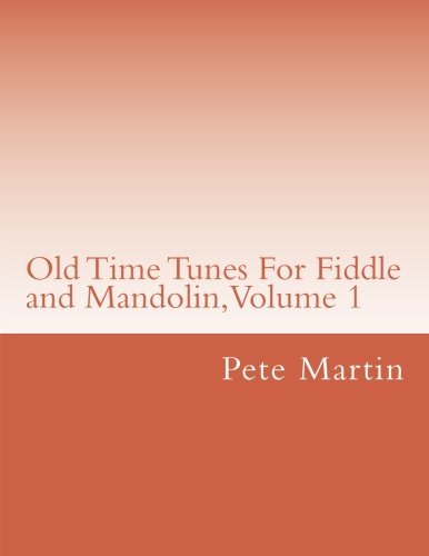 9781468144598: Old Time Tunes For Fiddle and Mandolin, Volume 1