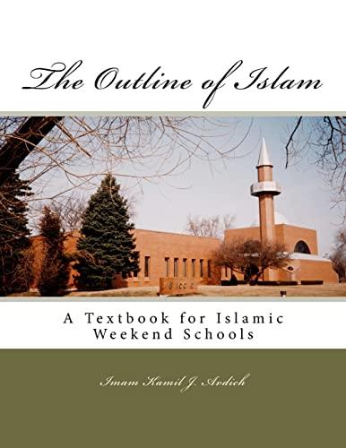 The Outline of Islam: Muhammed Abdullah Al-Ahari: Kamil Y Avdich,