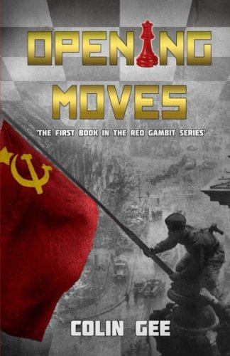 Opening Moves - The first book in the Red Gambit Series (Volume 1)
