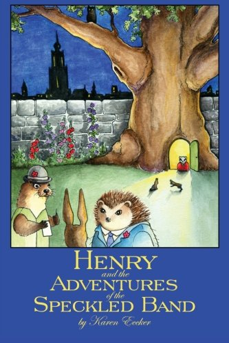 Henry and the Adventures of the Speckled Band: Karen Eccker
