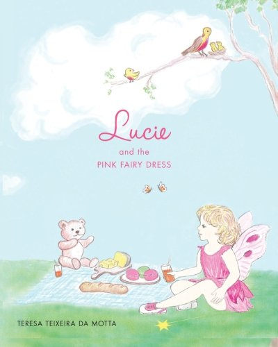 9781468146141: Lucie and the Pink Fairy Dress