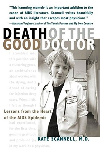 9781468146172: Death of the Good Doctor -- Lessons from the Heart of the AIDS Epidemic