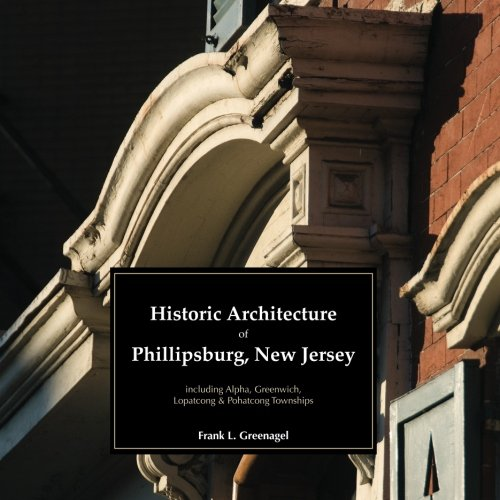 9781468149135: Historic Architecture of Phillipsburg, New Jersey