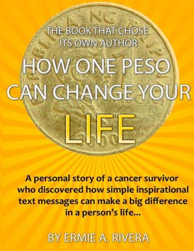 9781468149500: The Book That Chose Its Own Author: How One Peso Can Change Your Life