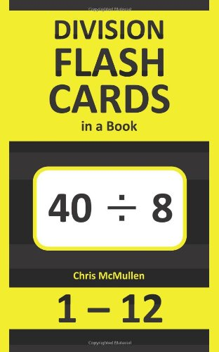 9781468150353: Division Flash Cards in a Book: Ordered and Shuffled 1-12